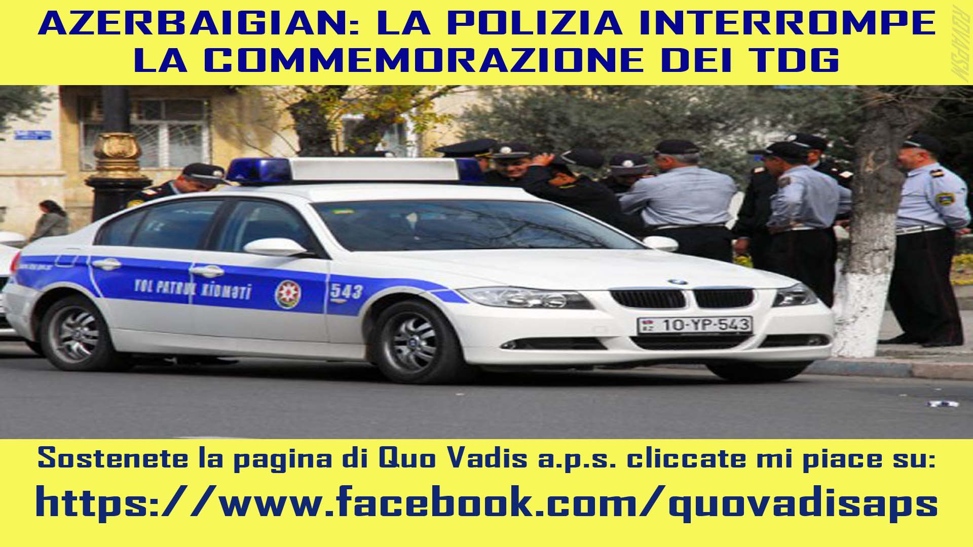 AZERBAIGIAN POLIZIA INTERROMPE COMMEMORAZIONE DEI TDG DOC