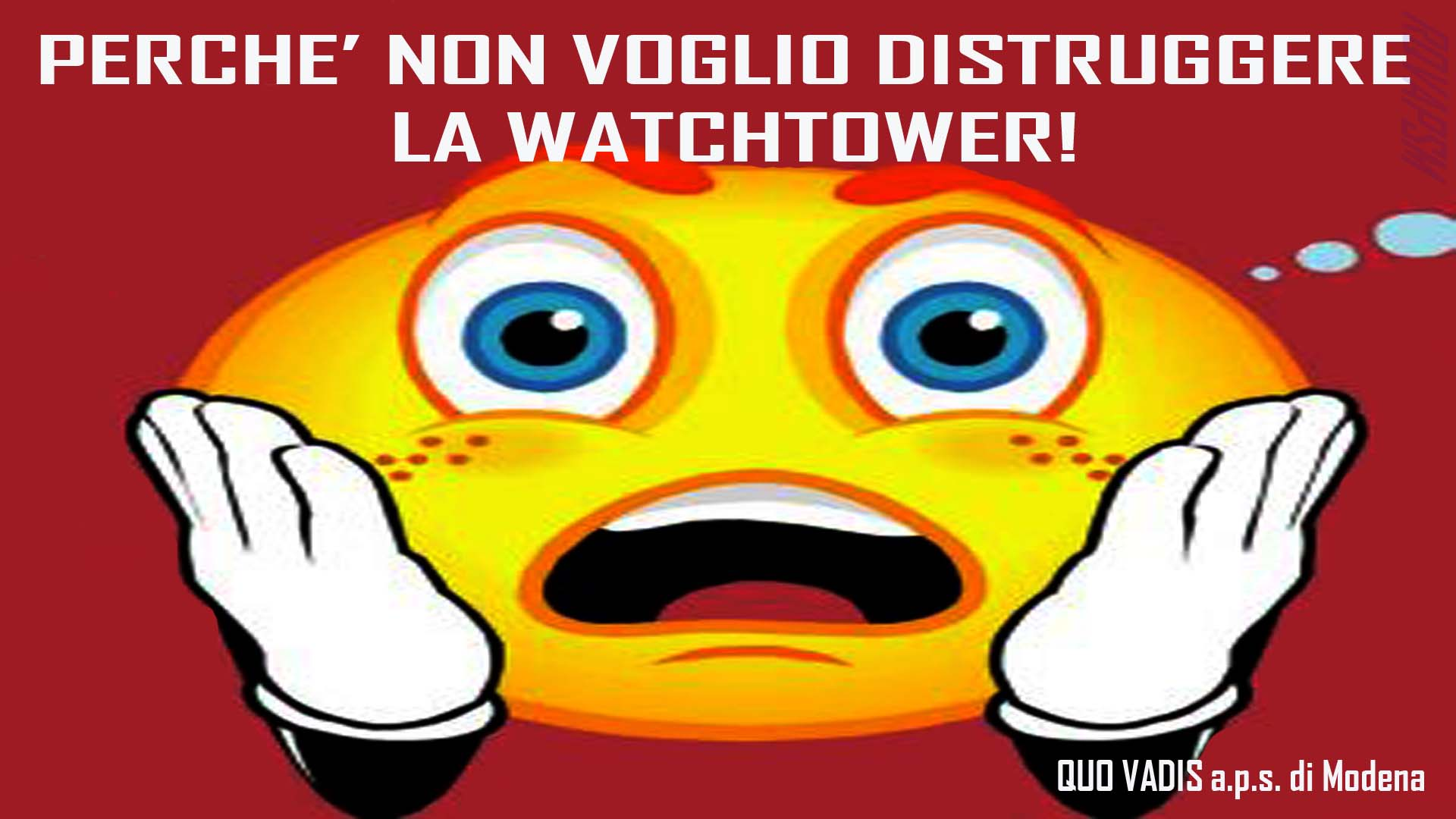 NON DESIDERO DISTRUGGERE LA WATCHTOWER