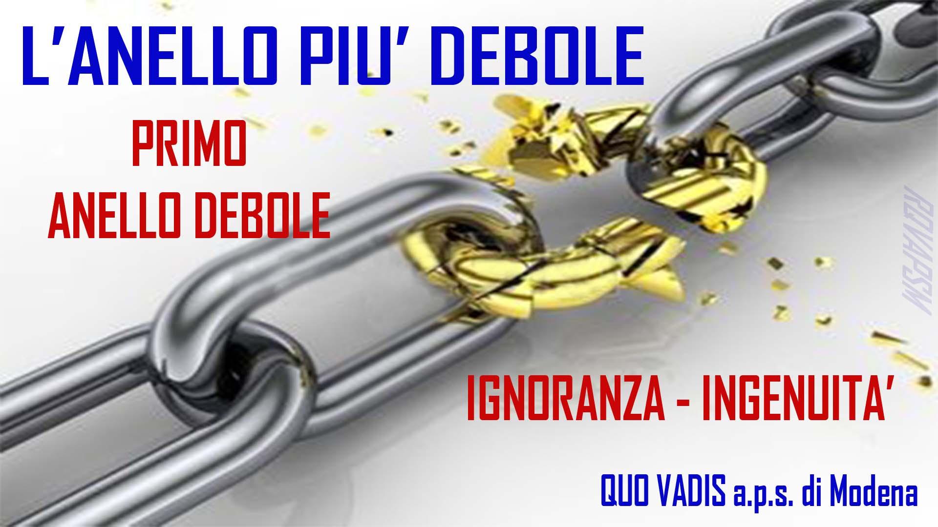 PRIMO ANELLO DEBOLE
