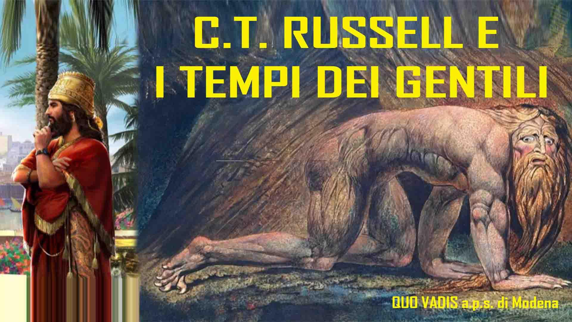 C.T. RUSSELL E I TEMPI DEI GENTILI