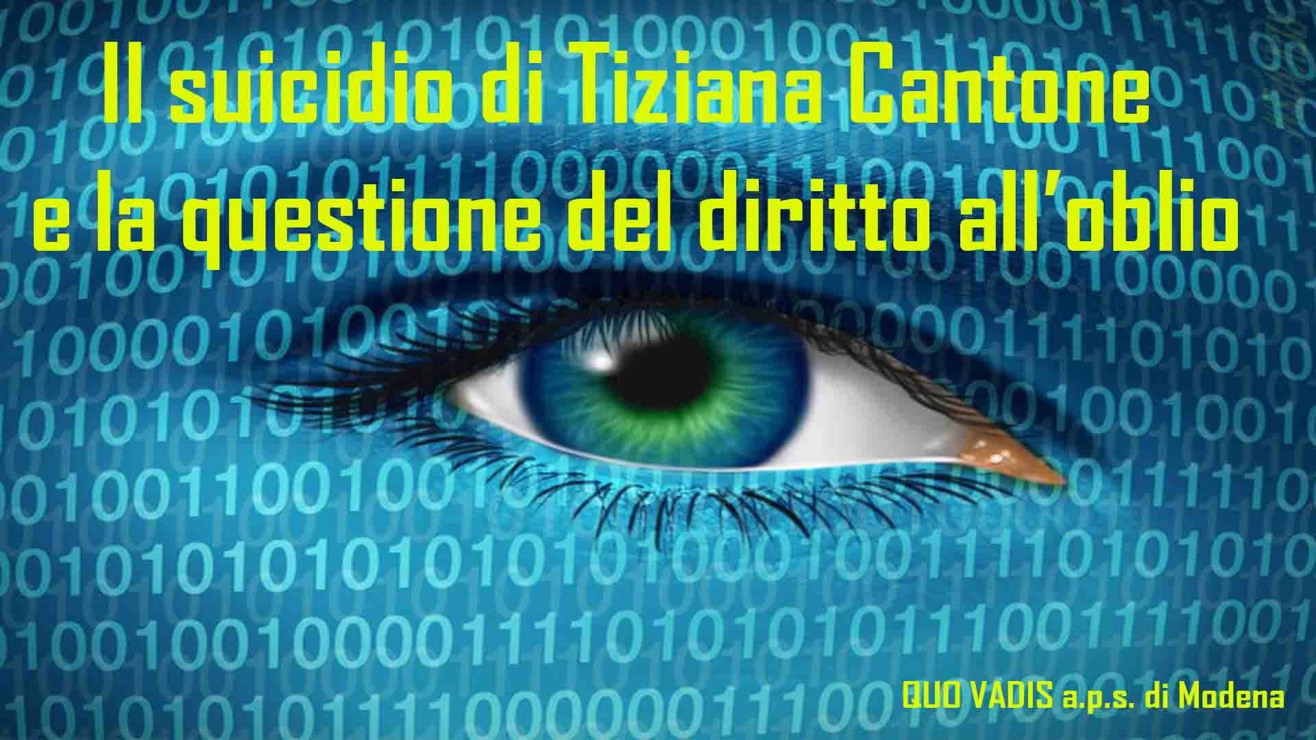 Il suicidio di Tiziana Cantone e la questione del diritto all'oblio